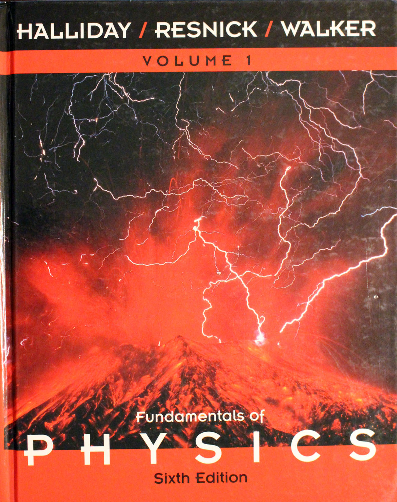 Fundamentals of physics (6th edition) halliday, resnick, walker.