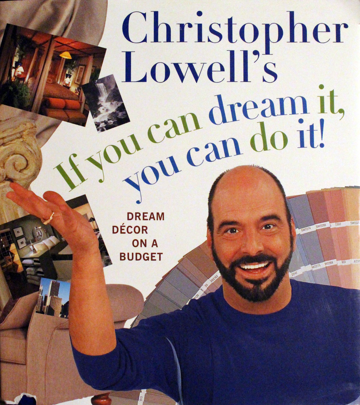 Christopher Lowell S If You Can Dream It Do Décor On